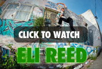 Watch Eli Reed on the Grind!