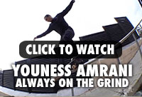 Watch Youness Amrani on the Grind!
